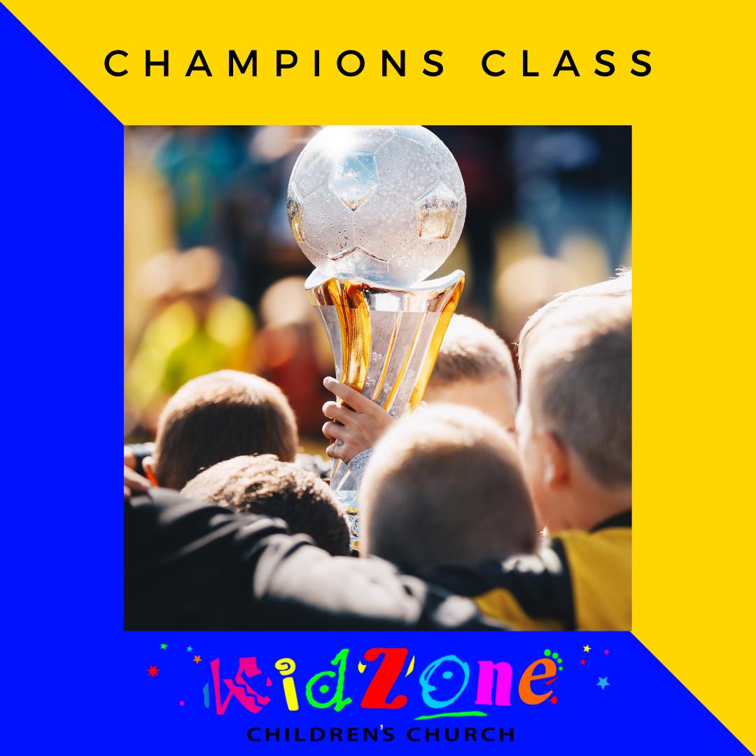 Kidzone Champions Class