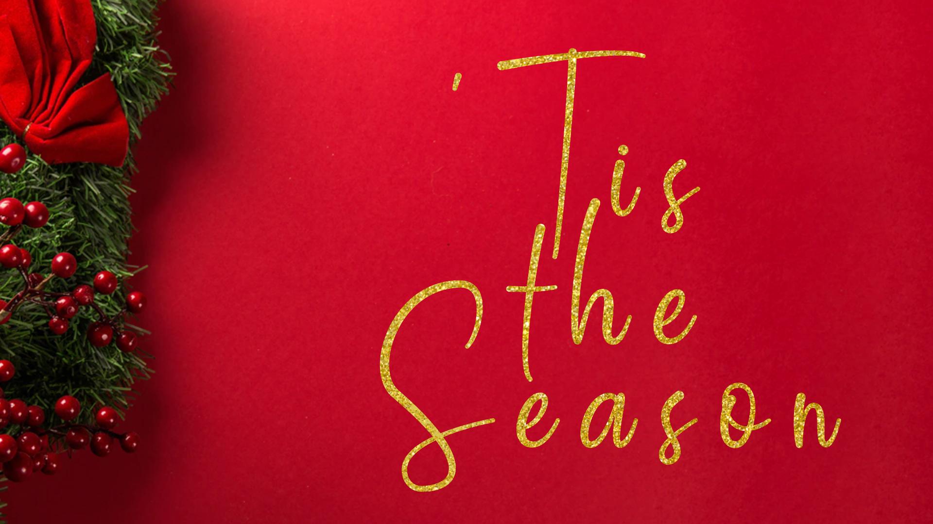 Tis the Season-Part 2