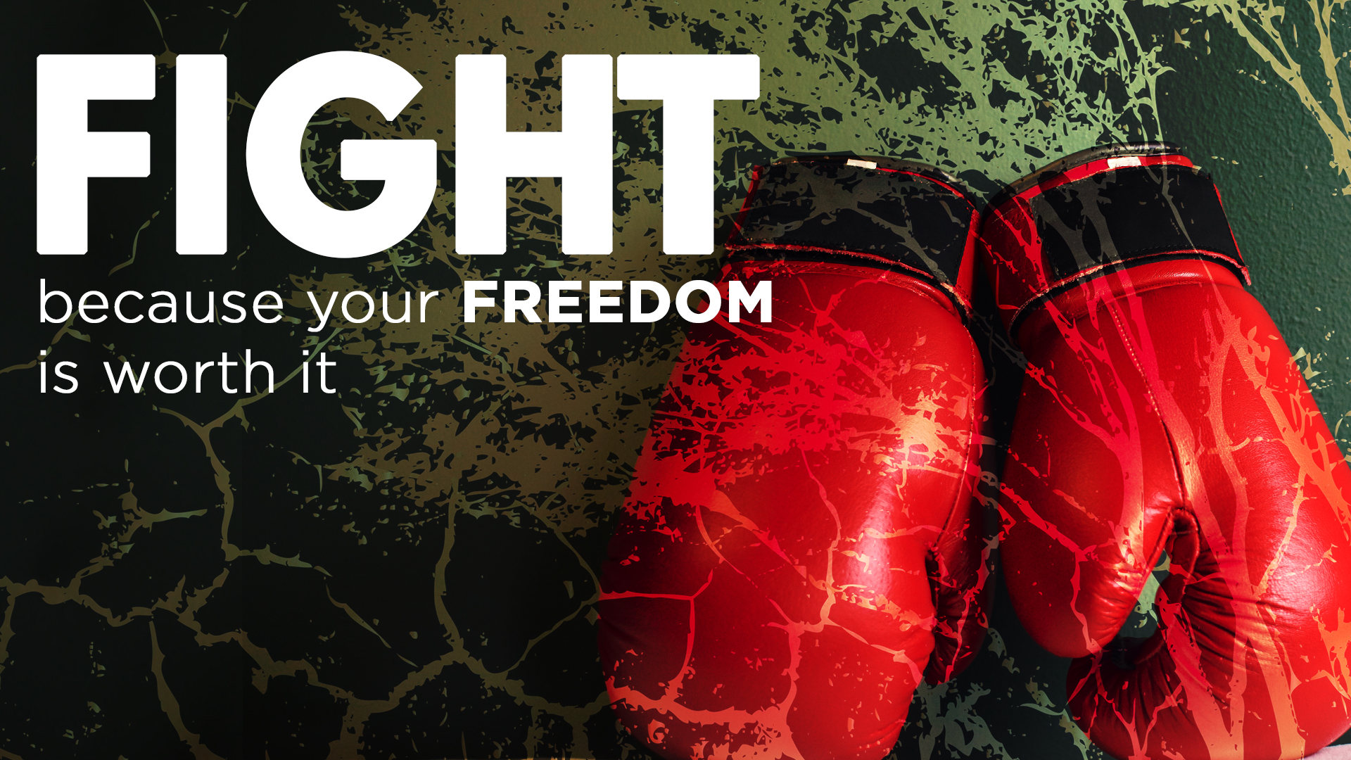 Fight because your freedom is worth it-Ps Byron